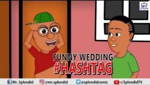 Video (Animation): Splendid TV – Funny Wedding Hashtag